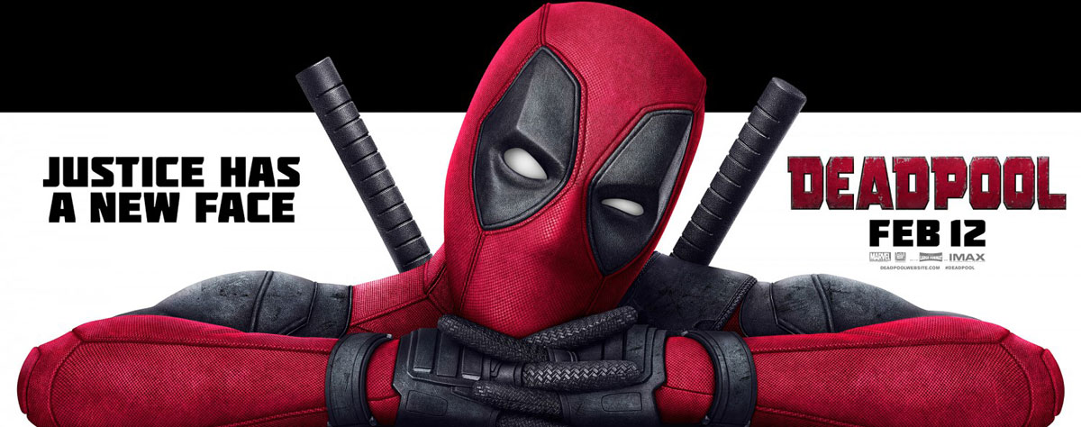 'Deadpool' (2016) Promotional Banner ~ Justice Has A New Face