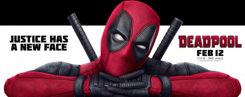 Deadpool (2016) Hintergrund entitled 'Deadpool' (2016) Promotional Banner ~ Justice Has A New Face