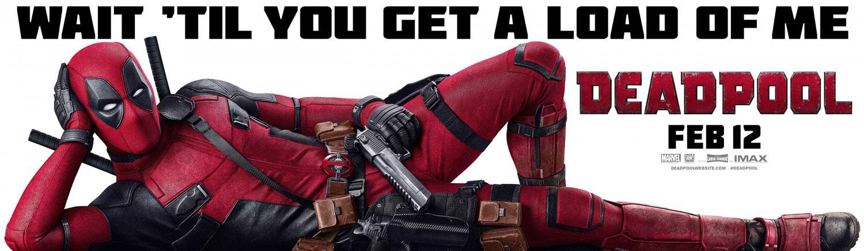 'Deadpool' (2016) Promotional Banner ~ Wait...
