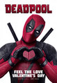 'Deadpool' (2016) Promotional Poster ~ Feel The Love