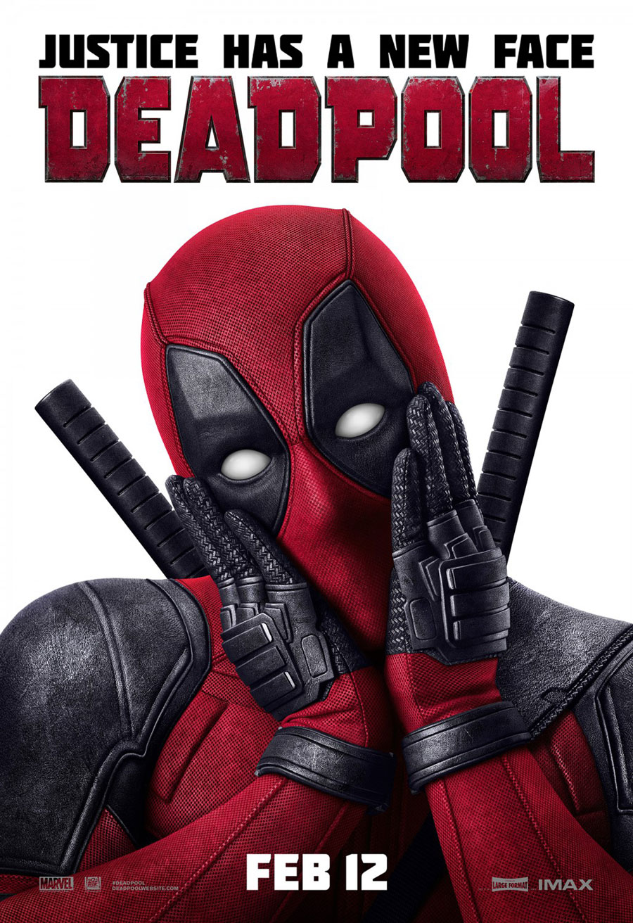 'Deadpool' (2016) Promotional Poster ~ Justice Has A New Face