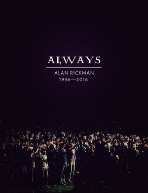 ALWAYS Alan Rickman