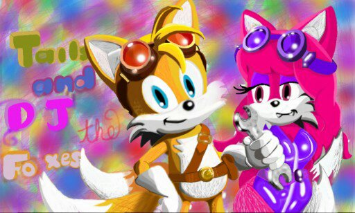 DJ and Tails