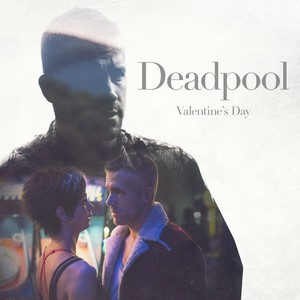 Deadpool - Valentine's Day Promo Still