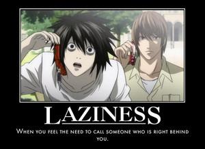 Laziness L-style