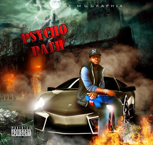 PSYCHO 2016 MIXTAPE COVER BY MAC G CANDYS HOUSE