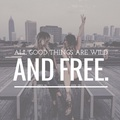 Wild and Free - quotes photo