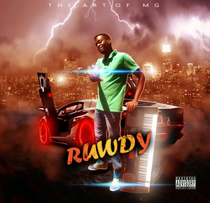 ruwdy best 2016 mixtape cover by Mac g candys house