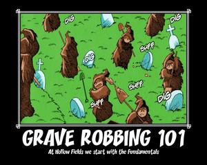 Hollow Fields - Grave Robbing Class