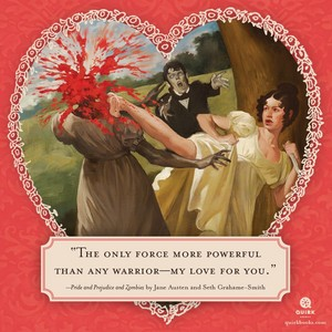 Pride and prejudice and Zombies Valentines 2016