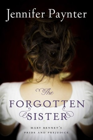 The Forgotten Sister (formerly known as Mary Bennet)