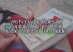 we Know the Rules Of capitalization are Unfair to the Words in The middle