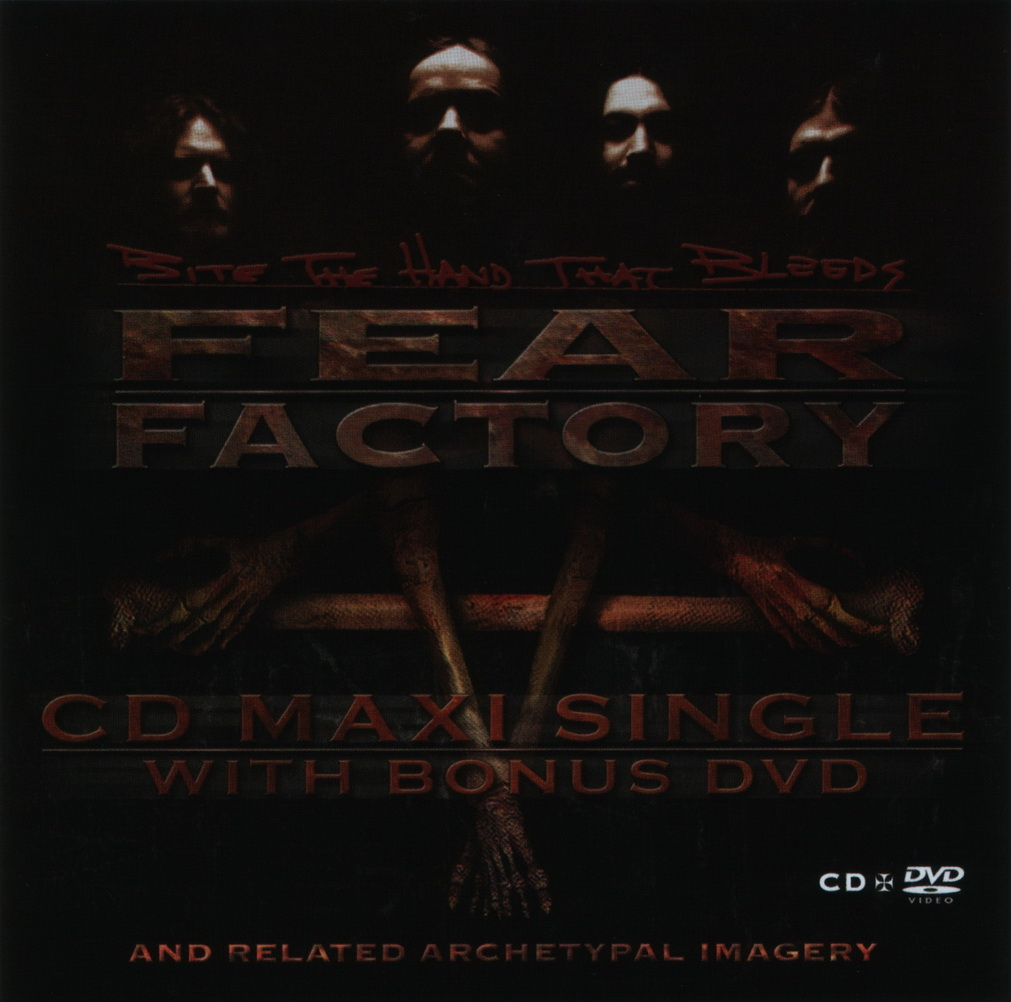 Fear Factory Bite The Hand That Bleeds