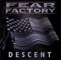 Fear Factory Descent