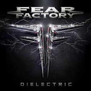 Fear Factory Dielectric