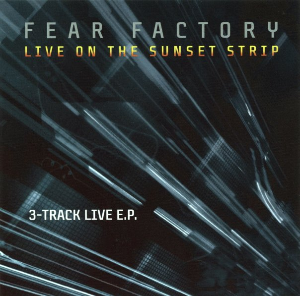 Fear Factory Live On The Sunset Strip