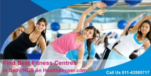Find best fitness centres in delhi