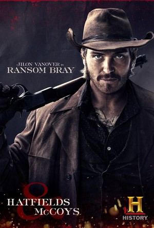 Hatfields and McCoys Poster: Ransom Bray