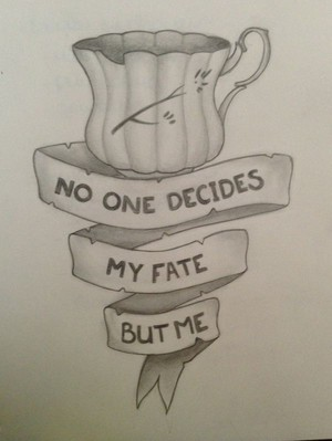 No One Decides My Fate But Me