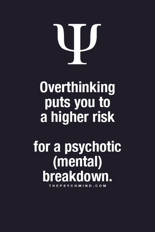 Psychology - Overthinking