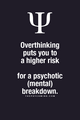 Psychology - Overthinking