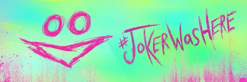 Suicide Squad wallpaper probably with a sign called #JokerWasHere Banner