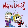 Why So Linus ?