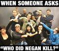 """""""Who did Negan kill?"""" - the-walking-dead fan art"""