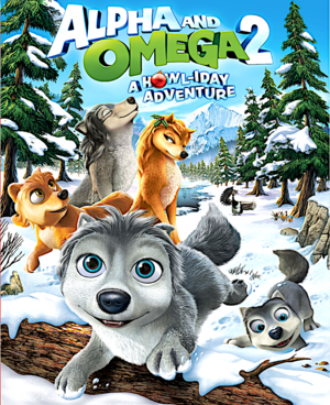 Alpha and omega 2 a howl-iday avdenture DVD cover
