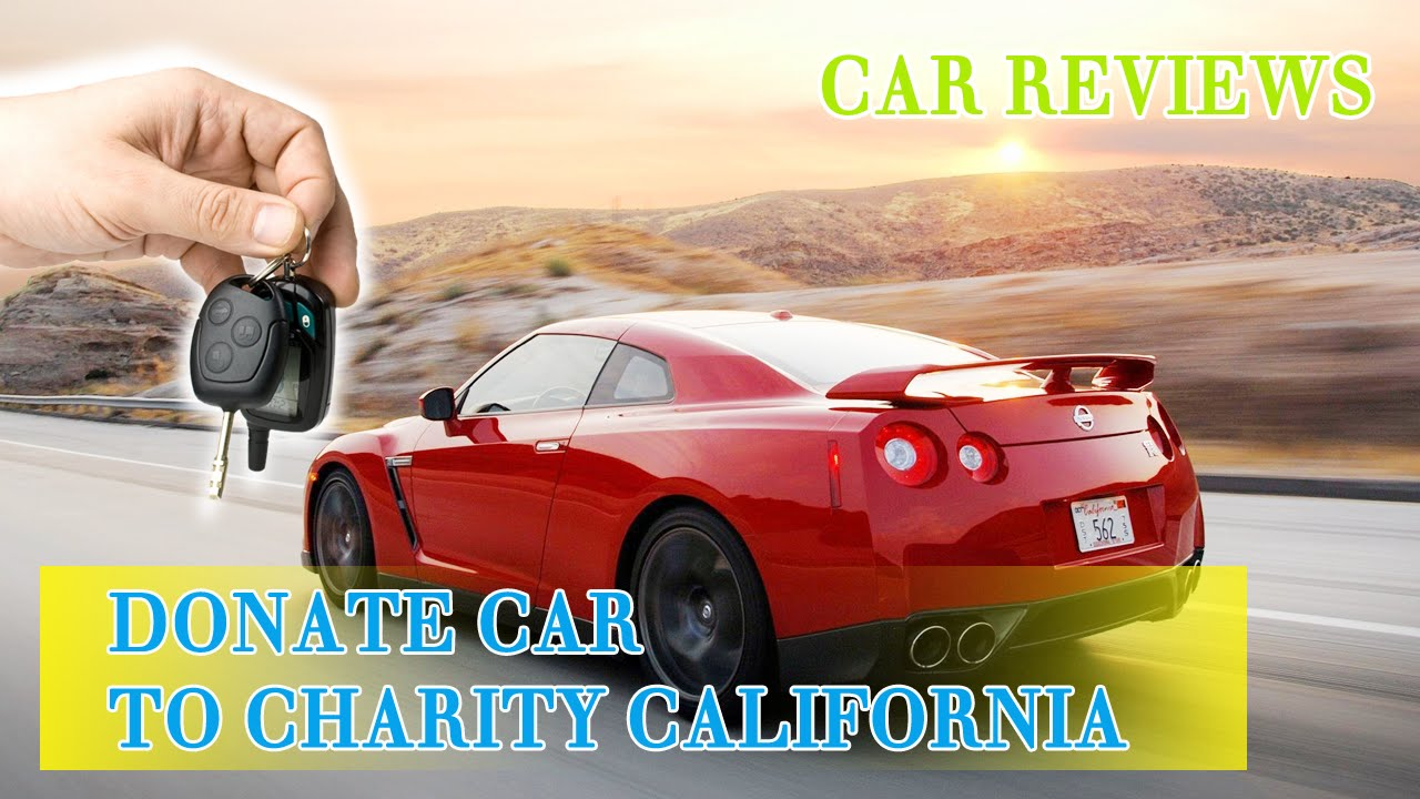 Car Donation California Donate Your Car To Charity Donate Your Car to Charity images Donate a Car to Charity