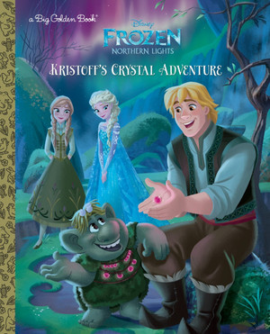 겨울왕국 Northern Lights - Kristoff's Crystal Adventure Book