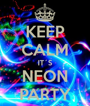 Keep calm its neon party