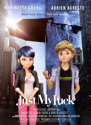 Miraculous Ladybug - Just My Luck