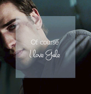 Of Course I cinta Gale