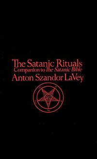 The Satanic Rituals por Anton LaVey
