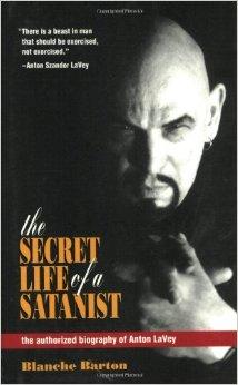 The Secret Life Of A Satanist por Blanche Barton