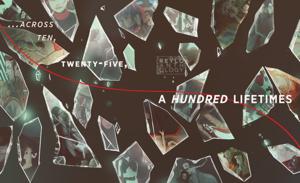 """25 Lives..."""
