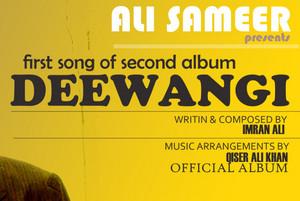 Ali Sameer Deewangi Song