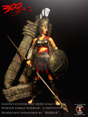 "Calvin's Custom One Sixth Scale Custom "" 300 1"" Spartan Female Warrior"