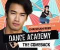 Dance Academy: The Comeback Cast - Jordan Rodrigues as Christian Reed