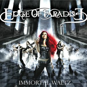 Immortal Waltz, Edge OF PAradise
