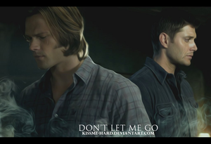 Sam/Dean Fanart - Don't Let Me Go