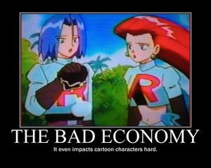The Bad Economy