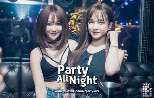 Party All Night Nonstop DJ 2015 Phi u R i Th K C i D p C ng ベイ, 湾