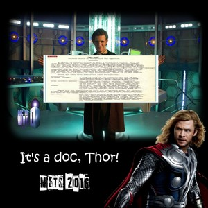 It s a doc  Thor