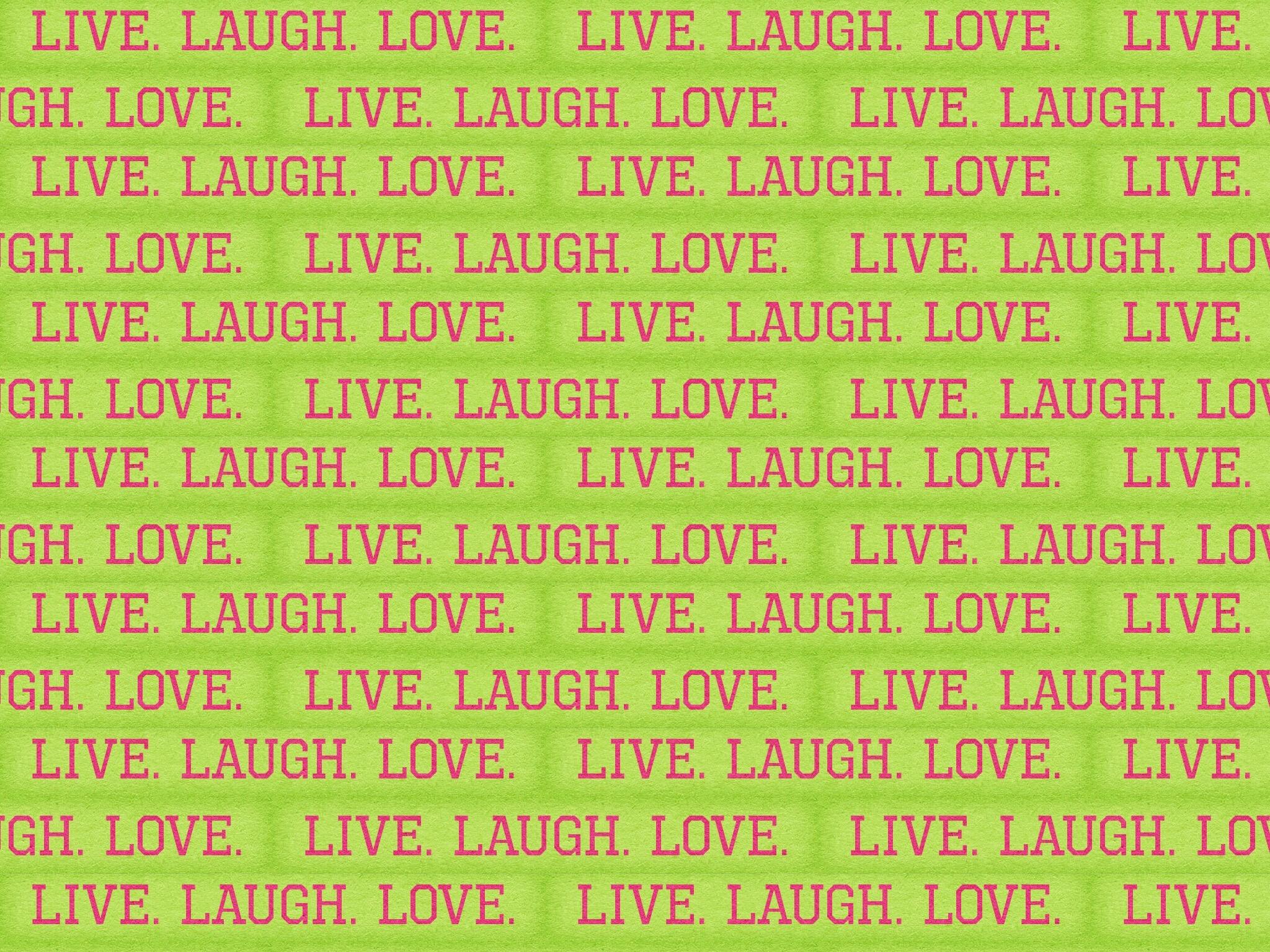 Patterns Backgrounds Wallpaper Images Live Laugh Love Wallpaper