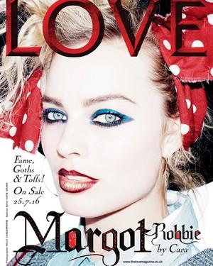 Margot Robbie - Love Magazine Cover - Fall/Winter 2016