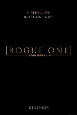 Rogue One: A तारा, स्टार Wars Story - Poster