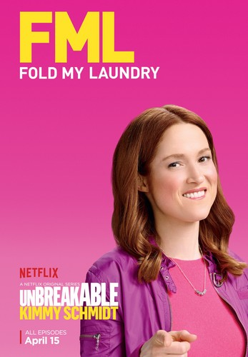 Unbreakable Kimmy Schmidt wallpaper containing a portrait entitled Unbreakable Kimmy Schmidt - Season 2 Poster - FML