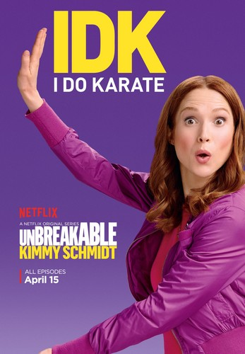 Unbreakable Kimmy Schmidt kertas dinding probably with a portrait titled Unbreakable Kimmy Schmidt - Season 2 Poster - IDK